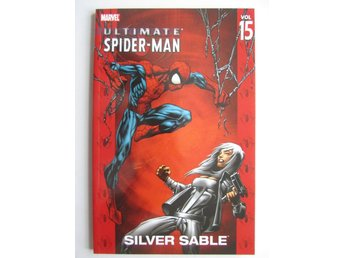 Ultimate Spider-man Vol 15 Silver Sable
