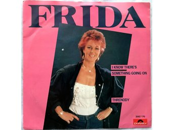 "Frida (ABBA), 7"" I Know There´s Something Going On, Holland"