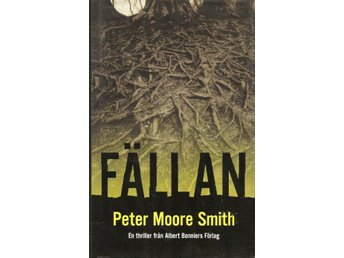 Peter Moore Smith: Fällan.