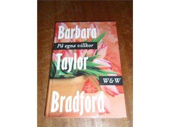 Barbara Taylor Bradford - På egna villkor - Piteå - Barbara Taylor Bradford - På egna villkor - Piteå