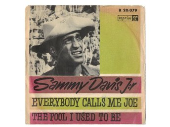 Sammy Davies Jr  Everybody calls me Joe/The Fool I used to be