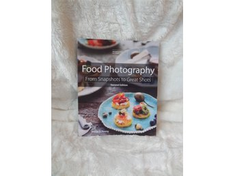 Food photography - From snapshots to great shots