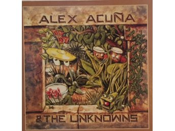 CD ALEX ACUNA & THE UNKNOWNS -  NY