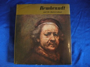 REMBRANDT and the Dutch School. Konst-bok