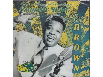 CD Roy Brown-Saturday Night! (King & Imperial Recordings)