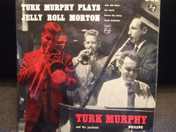EP - TURK MURPHY. Plays Jelly Roll Morton. 1956