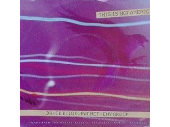 David Bowie / Pat Metheny Group title* This Is Not America* Soundtrack, Synth-p - Hägersten - David Bowie / Pat Metheny Group title* This Is Not America* Soundtrack, Synth-p - Hägersten