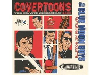 Blue Moon Boys - The Covertoons: Beat-Time Session 1995 - CD