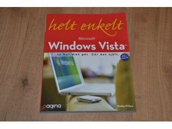 Windows Vista helt enkelt Av Shelly O'Hara