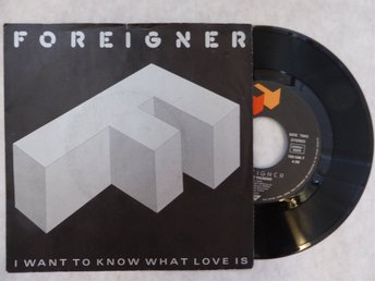 FOREIGNER -  I Want To Know What Love Is / Street Thunder