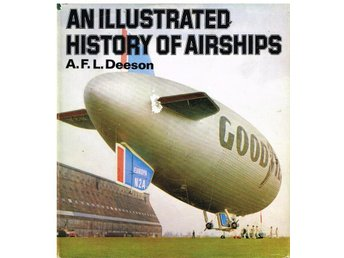 AN ILLUSTRATED HISTORY OF AIRSHIPS