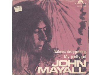 "JOHN MAYALL. 7"". NATURE´S DISAPPEARING. ***RARE!***"