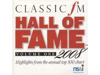 Classic FM Hall Of Fame Volume One 2008 - CD - Bålsta - Classic FM Hall Of Fame Volume One 2008 - CD - Bålsta