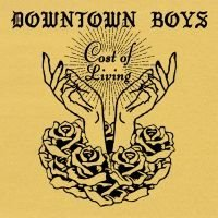 Downtown Boys: Cost Of Living (Loser Edition) (Vinyl LP)