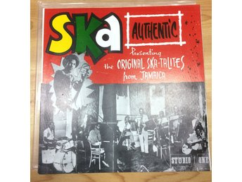 Ska authentic presenting the original Ska-talites from Jamaica LP
