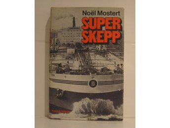 Mostert Noel : Superskepp.