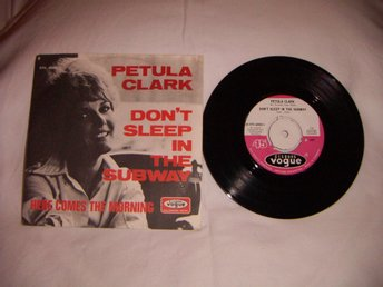 vinyl 45 rpm Petula Clark - don't sleep in the subway + 1