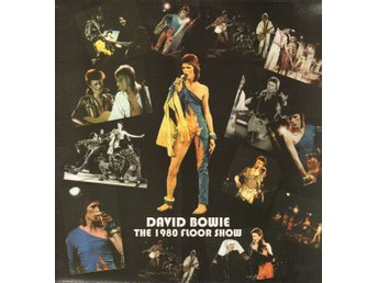 DAVID BOWIE - THE 1980 FLOOR SHOW. LP