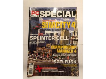 Svenska PC Gamer Special Sim City 4, Splinter Cell