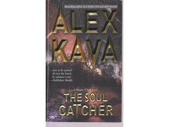 Alex Kava: The Soul Catcher