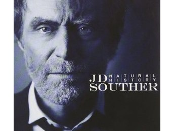 JD Souther - Natural History (2011) CD, eOne EOM-CD-2138, Digipak, New - Ekerö - JD Souther - Natural History (2011) CD, eOne EOM-CD-2138, Digipak, New - Ekerö