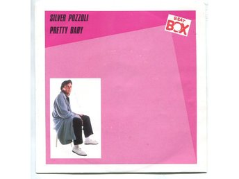 "Silver Pozzoli -Pretty baby (2 vers) 7"" Beat Box Sweden 1987"