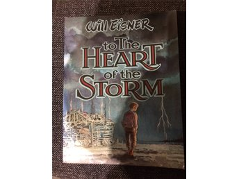 Will Eisner, To the heart of the storm, seriealbum