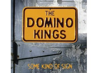 Domino Kings - Some Kind of Sign - CD NY - FRI FRAKT