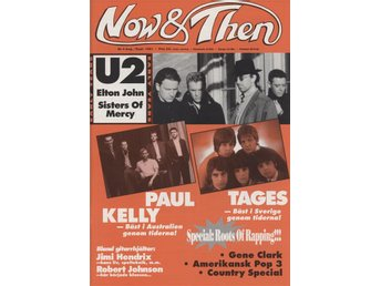 Now & Then Nr 4 - bl.a. Tages, U2, Paul Kelly, Elton John, Sisters Of Mercy mm