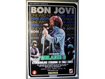 BON JOVI + Melanie C - One Wild Night Stockholms Stadion 31 maj 2001 Turnéposter