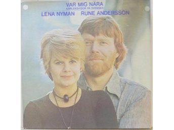 Lena Nyman/Rune Andersson-Var mig nära / LP med middle pages
