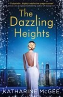 The Dazzling Heights (Bok)
