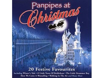 Pan Pipes At Christmas - 20 Festive Favourites (CD)