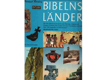 Bibelns länder En gyllene bok av Samuel Terrien/William Bolin