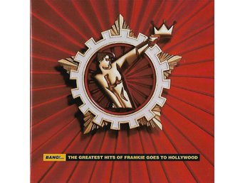 "CD: Frankie Goes To Hollywood - Bang ""Greatest Hits"""