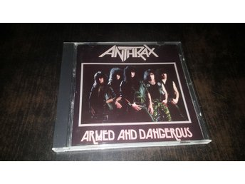 Anthrax - Armed and Dangerous - 1985 (Thrash Metal)