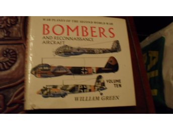 BOMBERS AND RECONNAISSANCE AIRCRAFT VOLUME TEN  WILLIAM GREEN   MACDONALD