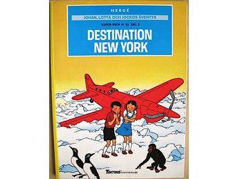 JOHAN, LOTTA OCH JOCKOS ÄVENTYR (Hergé) - DESTINATION NEW YORK (1988)