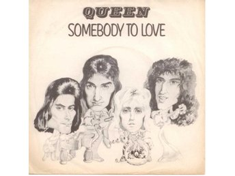 "QUEEN - Somebody To Love  7"" Singel  Holland"