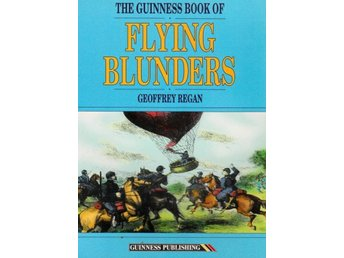 The Guinness Book of Flying Blunders, Geoffrey Regan (Eng)