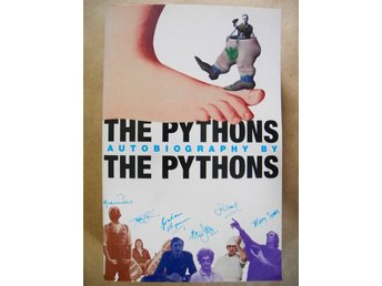 THE PYTHONS Autobiography by THE PYTHONS 2005