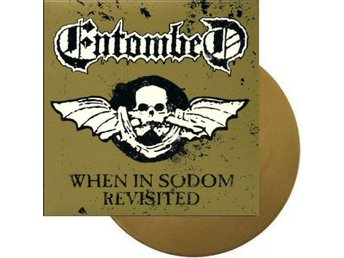 "Entombed -When in Sodom 7"" gold vinyl and artwork ltd 475"