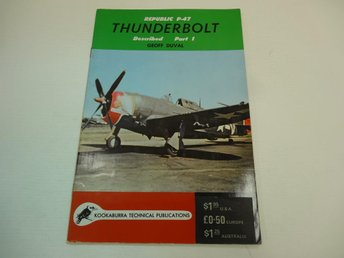 Republic P-47 Thunderbolt described part 1