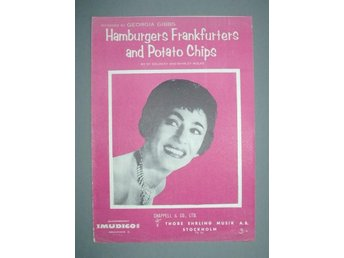Hamburgers, Frankfurters and Potato Chips.