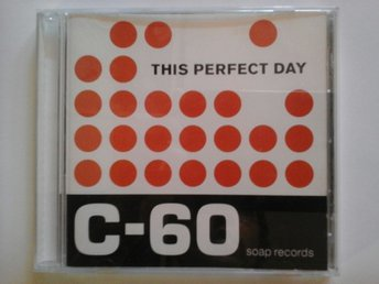 This perfect day- C-60- CD