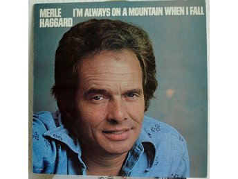 LP. MERLE HAGGARD - I`M ALWAYS ON A MOUNTAIN WHEN I FALL.