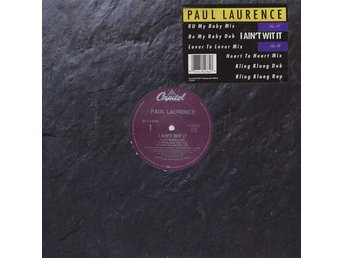 "Paul Laurence – I ain´t wit it (Capitol 12"")"