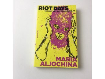 Bok, Riot days, Maria Aljochina, Inbunden, ISBN: 9789188035233, 2018