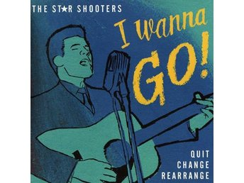 Star Shooters - I Wanna Go - 7''' NY - FRI FRAKT