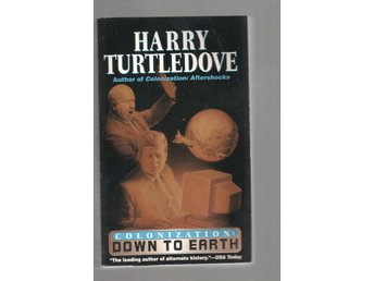 Harry Turtledove - Down to Earth